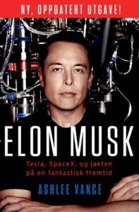 Elon Musk (ebok) av Ashlee Vance