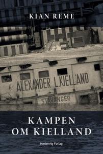 Kampen om Kielland (ebok) av Kian Reme