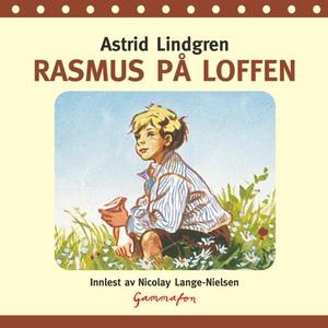 Rasmus på loffen (lydbok) av Astrid Lindgren