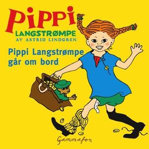 Pippi går ombord (lydbok) av Astrid Lindgren
