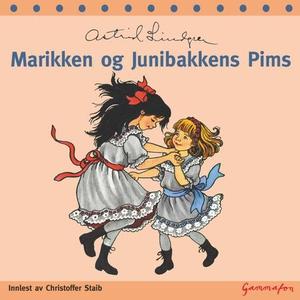 Marikken og Junibakkens Pims (lydbok) av Astr
