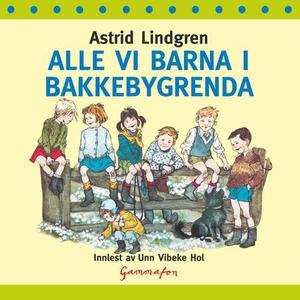 Alle vi barna i Bakkebygrenda (lydbok) av Ast