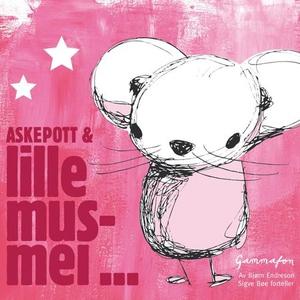 Askepott og Lillemus-mei (lydbok) av Bjørn En