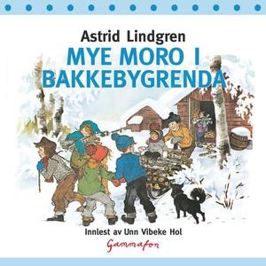 Mye moro i Bakkebygrenda (lydbok) av Astrid L