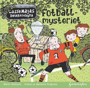 Fotballmysteriet (lydbok) av Martin Widmark