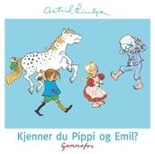 Kjenner du Pippi og Emil?