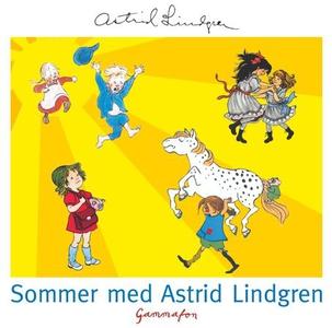 Sommer med Astrid Lindgren (lydbok) av Astrid