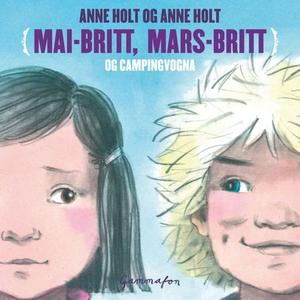 Mai-Britt, Mars-Britt og campingvogna (lydbok
