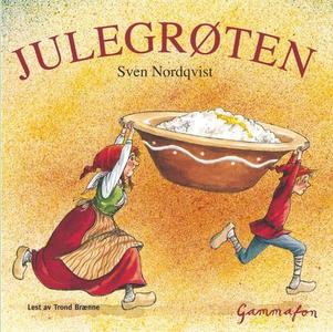 Julegrøten (lydbok) av Sven Nordqvist