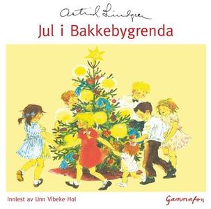 Jul i Bakkebygrenda (lydbok) av Astrid Lindgr