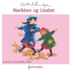 Marikken og Lisabet (lydbok) av Astrid Lindgr