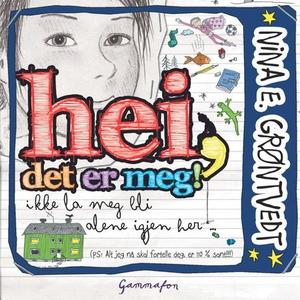 Hei, det er meg! (lydbok) av Nina E. Grøntved