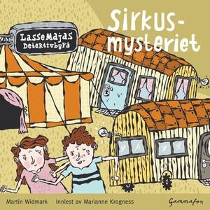 Sirkusmysteriet (lydbok) av Martin Widmark