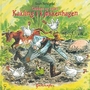 Kakling i kjøkkenhagen (lydbok) av Sven Nordq