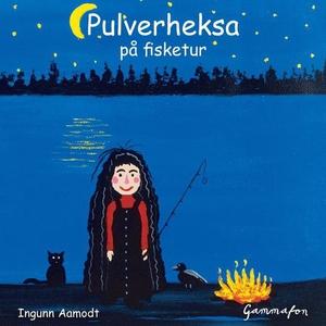 Pulverheksa på fisketur (lydbok) av Ingunn Aa