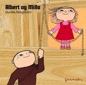 Albert og Milla (lydbok) av Gunilla Bergström