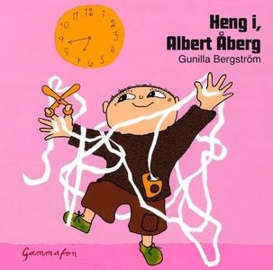 Heng i, Albert Åberg (lydbok) av Gunilla Berg