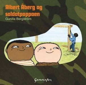 Albert Åberg og soldatpappaen (lydbok) av Gun