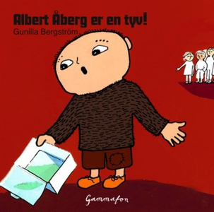 Albert Åberg er en tyv! (lydbok) av Gunilla B