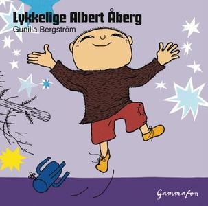 Lykkelige Albert Åberg (lydbok) av Gunilla Be