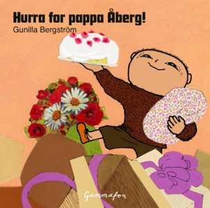 Hurra for pappa Åberg! (lydbok) av Gunilla Be