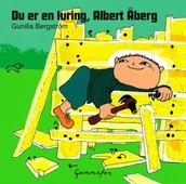 Du er en luring, Albert Åberg