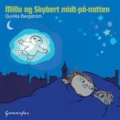Milla og Skybert midt-på-natten