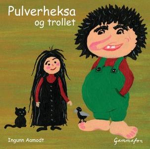Pulverheksa og trollet (lydbok) av Ingunn Aam