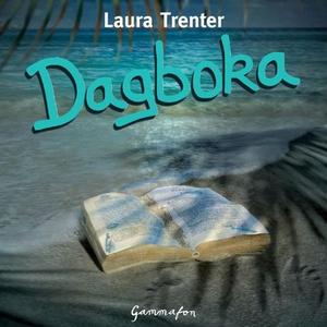 Dagboka (lydbok) av Laura Trenter
