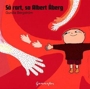 Så rart, sa Albert Åberg (lydbok) av Gunilla
