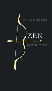 Zen i bueskytingens kunst (ebok) av Eugen Her
