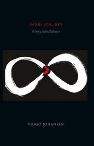 Indre stillhet (ebok) av Viggo Johansen