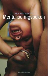 Mentaliseringsboken (ebok) av Per Wallroth