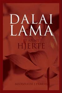 Et åpent hjerte (ebok) av Dalai Lama,  Dalai