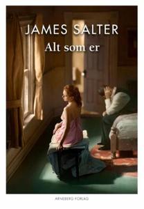 Alt som er (ebok) av Salter James, James Salt