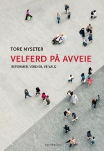 Velferd på avveie (ebok) av Tore Nyseter