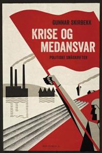 Krise og medansvar (ebok) av Gunnar Skirbekk
