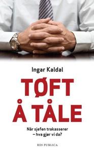 Tøft å tåle (ebok) av Ingar Kaldal