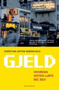 Gjeld (ebok) av Christian Anton Smedshaug