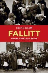 Fallitt (ebok) av Trond Gram