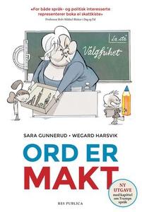 Ord er makt (ebok) av Sara Gunnerud