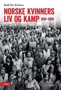 Norske kvinners liv og kamp (ebok) av Bodil C