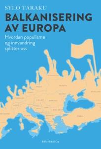 Balkanisering av Europa (ebok) av Sylo Taraku