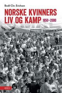 Norsker kvinners liv og kamp (ebok) av Bodil