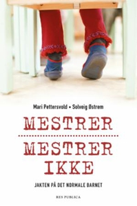 Mestrer, mestrer ikke (ebok) av Mari Pettersv