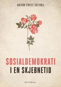 Sosialdemokrati i en skjebnetid (ebok) av Hal