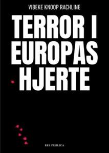 Terror i Europas hjerte (ebok) av Vibeke Knoo