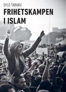 Frihetskampen i islam (ebok) av Sylo Taraku