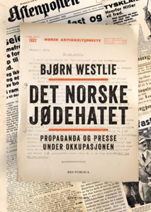 Det norske jødehatet (ebok) av Bjørn Westlie