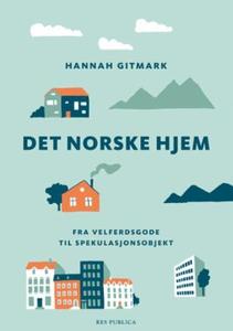 Det norske hjem (ebok) av Hannah Gitmark
